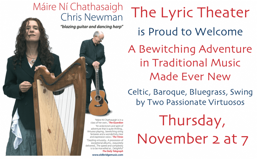 POSTPONED: Máire Ní Chathasaigh and Chris Newman: Traditional Celtic Music, Baroque, Bluegrass, and Swing with Harp and Guitar — Thursday, November 2, 2017 at 7pm — #LiveAtTheLyric!