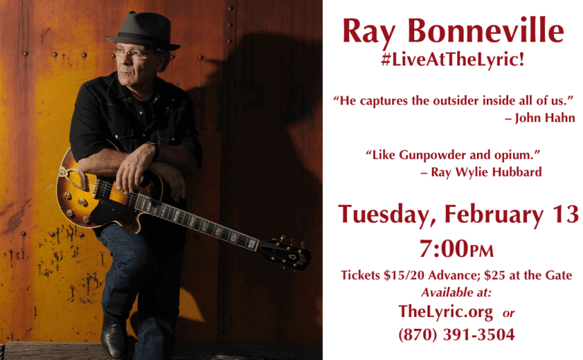 Ray Bonneville — Tuesday, February 13, 2018 at 7pm — #LiveAtTheLyric!