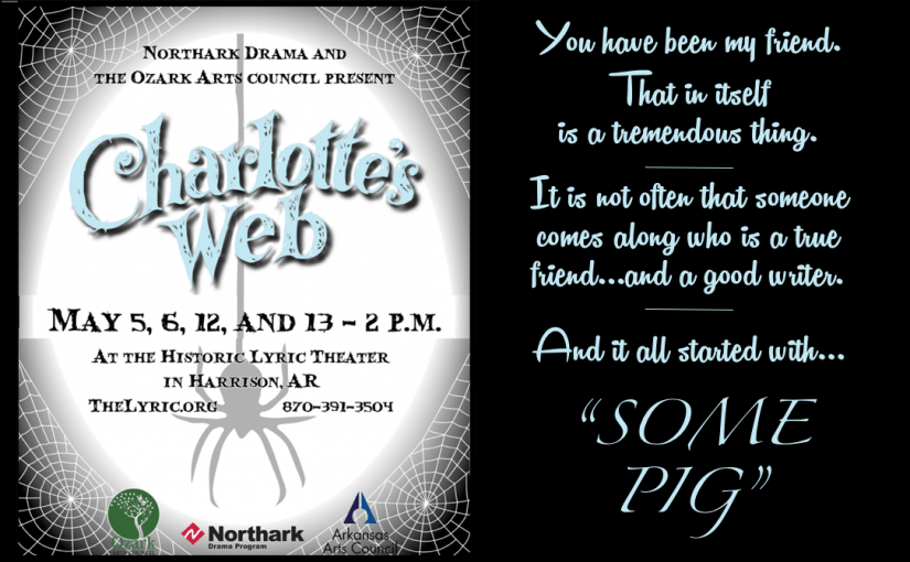 Charlotte's Web — Saturdays & Sundays, May 5 & 6, 12 & 13 @ 2:00 — #LiveAtTheLyric!