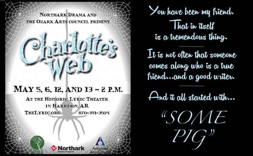 Charlotte's Web — Saturdays & Sundays, May 5 & 6, 12 & 13 @ 2:00 — #LiveAtTheLyric!