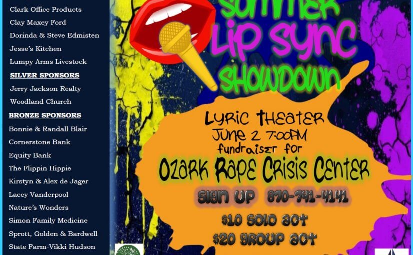 Lip Sync Showdown — Benefit for Ozark Rape Crisis Center — Saturday, June 2 at 7pm — #LiveAtTheLyric!
