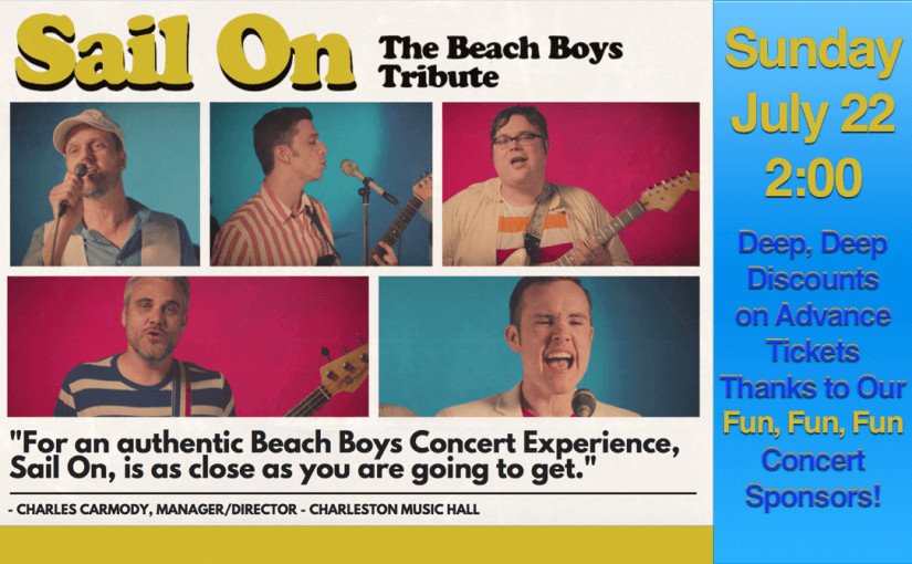 Sail On: The Beach Boys Tribute — Sunday, July 22, 2018 at 2pm — #LiveAtTheLyric!