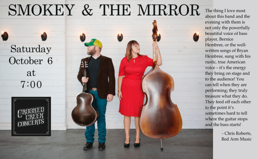 Smokey & The Mirror — Saturday October 6 at 7pm — #LiveAtTheLyric!