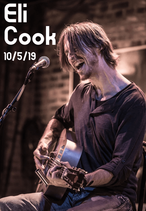 Blues Matters Top International Solo Artist, Eli Cook! — Saturday, October 5, 2019 at 7:00 — #LiveAtTheLyric!