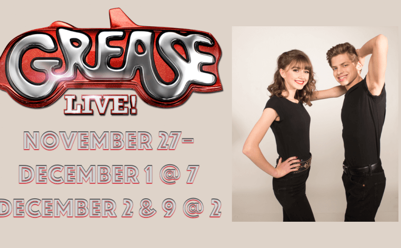 Grease! — Tuesday through Saturday, November 27–December 1 @ 7:00 & Sundays, December 2 & 9 @ 2:00 — #LiveAtTheLyric!