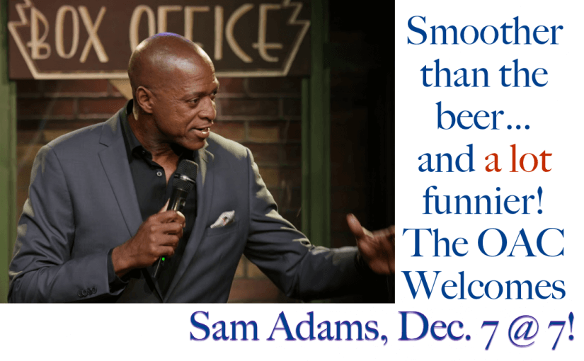 Comedy with Sam Adams — Friday, December 7, 2018 at 7:00 — #LiveAtTheLyric!