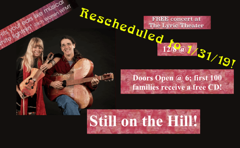 Still on the Hill — Thursday, January 31 at 7:00 — #Live at the Lyric!