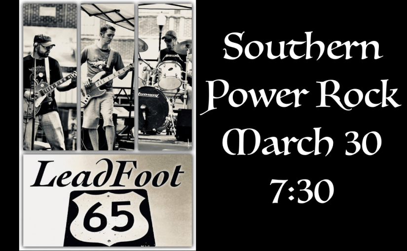 Leadfoot 65 – March 30 @ 7:30 – #LiveAtTheLyric!