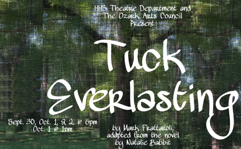 HHS@TheLyric: Tuck Everlasting, September 30–October 2 at 7pm, Oct. 3 at 2pm! #LiveAtTheLyric!